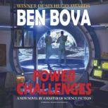 Power Challenges, Ben Bova