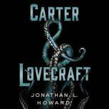 Carter & Lovecraft, Jonathan L. Howard