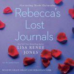 Rebecca's Lost Journals, Volumes 1-4, Lisa Renee Jones
