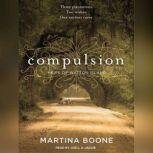 Compulsion Heirs of Watson Island, Martina Boone