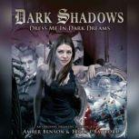 Dark Shadows - Dress Me in Dark Dreams, Marty Ross