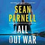 All Out War A Novel, Sean Parnell