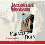 Miracle's Boys, Jacqueline Woodson