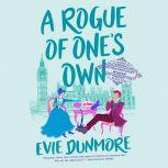 A Rogue of One's Own, Evie Dunmore