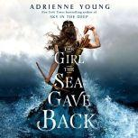 The Girl the Sea Gave Back, Adrienne Young