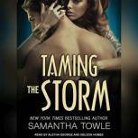 Taming the Storm, Samantha Towle