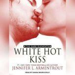 White Hot Kiss, Jennifer L. Armentrout