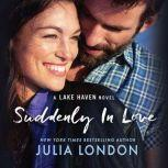Suddenly in Love, Julia London