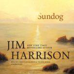 Sundog, Jim Harrison