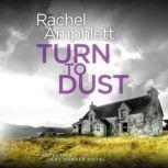 Turn to Dust A Detective Kay Hunter murder mystery, Rachel Amphlett