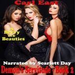 Demon's Servitude - Book 2, Carl East