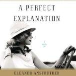 A Perfect Explanation, Eleanor Anstruther