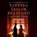 In the Lion's Den A House of Falconer Novel, Barbara Taylor Bradford