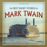 The Best Short Stories of Mark Twain, Mark Twain