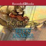 The Bellmaker, Brian Jacques