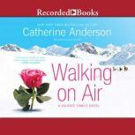 Walking on Air A Valance Family Novel, Catherine Anderson