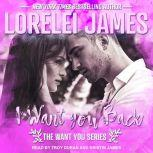 I Want You Back, Lorelei James