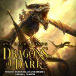 Dragons of Dark , Ava Richardson
