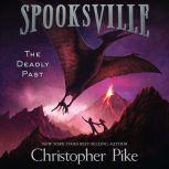 The Deadly Past, Christopher Pike