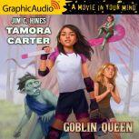 Tamora Carter: Goblin Queen, Jim C. Hines