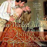 Five Wicked Kisses A Tasty Regency Tidbit