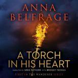 A Torch in His Heart, Anna Belfrage
