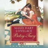 Betsy-Tacy, Maud Hart Lovelace