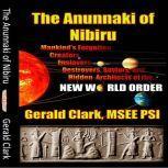 The Anunnaki of Nibiru