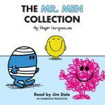 The Mr. Men Collection Mr. Happy; Mr. Messy; Mr. Funny; Mr. Noisy; Mr. Bump; Mr. Grumpy; Mr. Brave; Mr. Mischief; Mr. Birthday; and Mr. Small, Roger Hargreaves