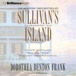 Sullivan's Island A Lowcountry Tale, Dorothea Benton Frank