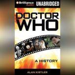 Doctor Who A History, Alan Kistler