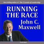 Running the Race, John Maxwell