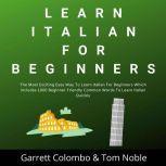 Learn Italian For Beginners, Garrett Colombo