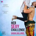 Her Sexy Challenge, Sarah Ballance