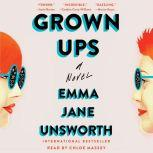 Grown Ups, Emma Jane Unsworth