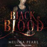 Black Blood, Melissa Pearl