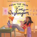 From the Desk of Zoe Washington, Janae Marks