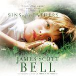 Sins of the Fathers, James Scott Bell