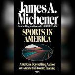 Sports in America, James A. Michener