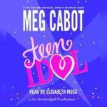 Teen Idol, Meg Cabot