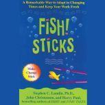 Fish! Sticks, Stephen C. Lundin