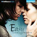 Easy, Tammara Webber
