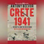 Crete 1941 The Battle and the Resistance, Antony Beevor
