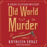 Old World Murder, Kathleen Ernst