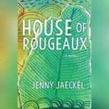 House of Rougeaux, Jenny Jaeckel