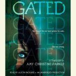 Gated, Amy Christine Parker