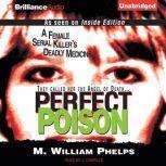 Perfect Poison, M. William Phelps