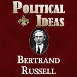 Political Ideas, Bertrand Russell