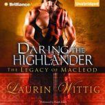 Daring the Highlander, Laurin Wittig