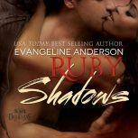 Ruby Shadows, Evangeline Anderson